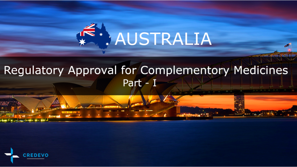 Regulatory approval process for Nutraceuticals/Complementary medicines in Australia