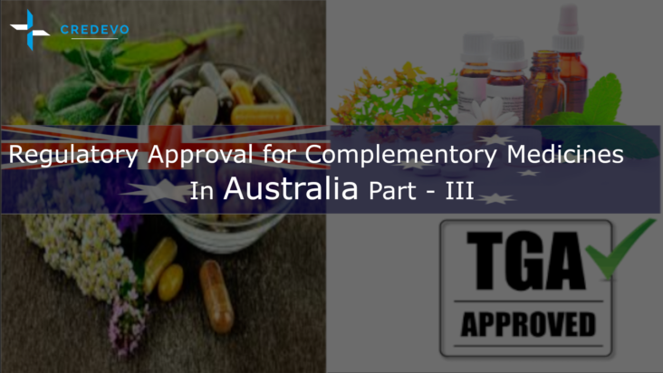 Complementary medicines/nutraceuticals approval process in Australia