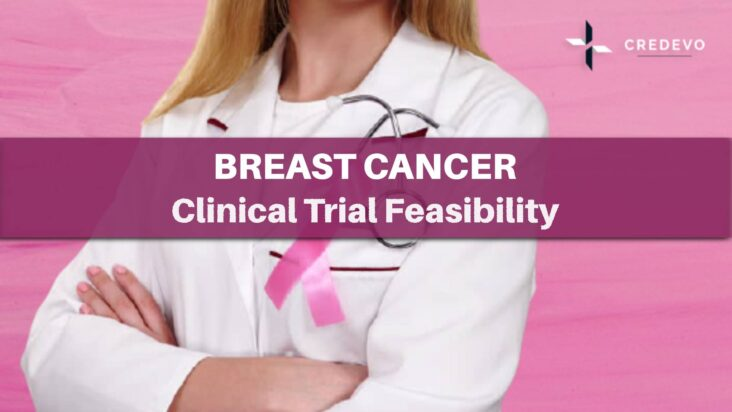 Breast cancer clinical trial feasibility