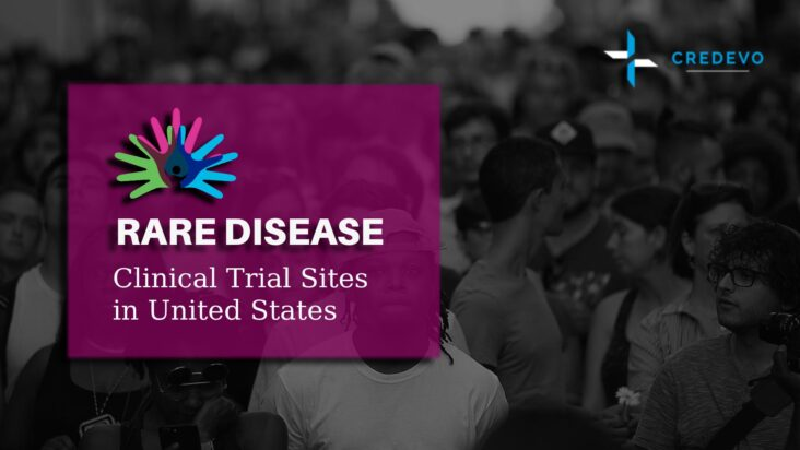 Clinical trial sites for rare diseases