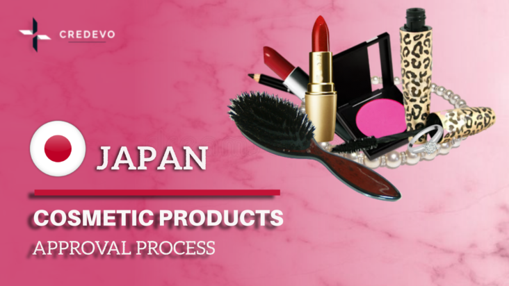 Cosmetics and Quasi drugs approval in Japan