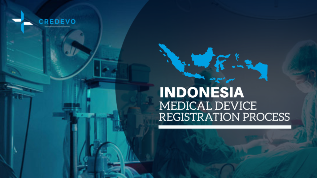 Medical device registration process in Indonesia